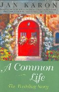 Common Life: The Wedding Story (The Mitford Years, Book 6), A