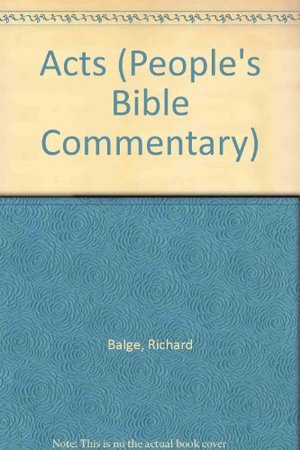 Acts (People's Bible Commentary)