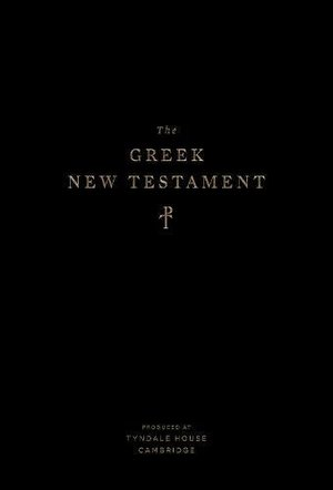 Greek New Testament, Produced at Tyndale House, Cambridge, The