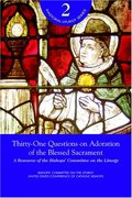 Thirty-One Questions on Adoration (Pastoral Liturgy)