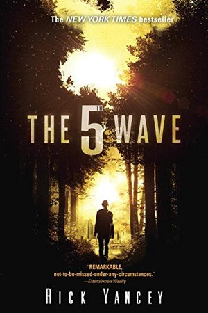 5th Wave: The First Book of the 5th Wave Series, The