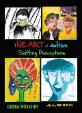 Art of Autism: Shifting Perceptions, The