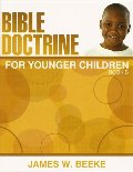 Bible Doctrine for Younger Children, (B) (Grade 5)