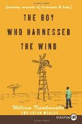 Boy Who Harnessed the Wind LP: Creating Currents of Electricity and Hope, The