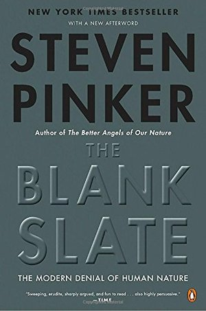Blank Slate: The Modern Denial of Human Nature, The