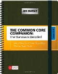 Common Core Companion: The Standards Decoded, Grades 6-8: What They Say, What They Mean, How to Teach Them (Corwin Literacy), The