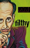 Filthy : The Weird World of John Waters