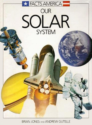 Our Solar System (Facts America Series)