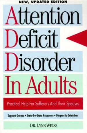 Attention Deficit Disorder in Adults, The