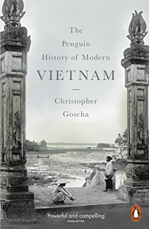 Penguin History of Modern Vietnam, The