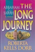 Abraham and Sarah: The Long Journey