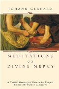 Meditations on Divine Mercy: A Classic Treasury of Devotional Prayers