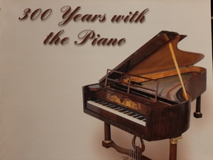 300 Years with the Piano