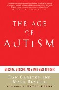 Age of Autism: Mercury, Medicine, and a Man-Made Epidemic, The