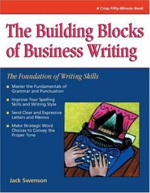 Building Blocks of Business Writing, The