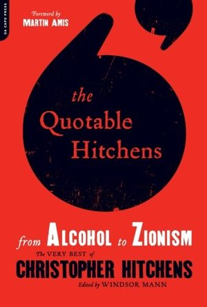 Quotable Hitchens: From Alcohol to Zionism