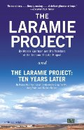 DO NOT CHECK OUT!!  Laramie Project and The Laramie Project: Ten Years Later (Vintage), The