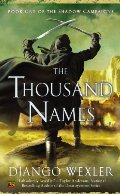 Thousand Names: Book One of the Shadow Campaigns, The