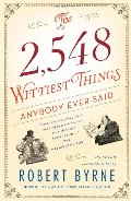 2,548 Wittiest Things Anybody Ever Said, The