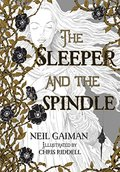 Sleeper and the Spindle (Signed Edition), The