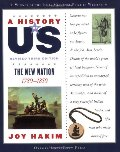 A_History of US: The New Nation: 1789-1850 A History of US Book Four