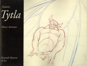 Vladimir Tytla: Master Animator, Katonah Museum of Art, September 18-December 31, 1994