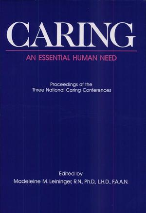 Caring, an Essential Human Need