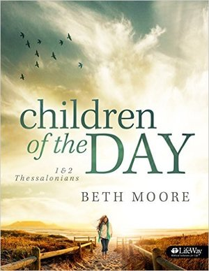 Children of the Day Beth Moore 9 Sessions