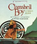 Clamshell Boy: A Makah Legend