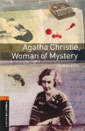 Oxford Bookworms Library: Agatha Christie, Woman of Mystery: Level 2: 700-Word Vocabulary (Oxford Bookworms Library; True Stories, Stage 2)