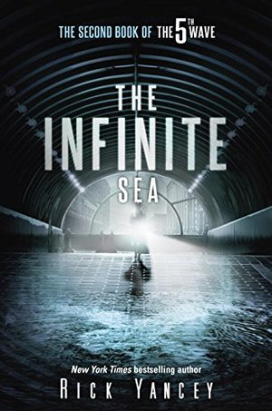 Infinite Sea: The Second Book of the 5th Wave, The
