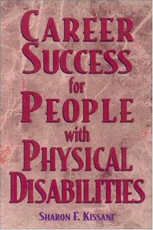 Career Success for People with Physical Disabilities