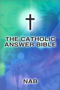 Catholic Answer Bible-Nab