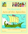 Illustrated Acts of the Apostles for Children, The