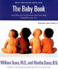 Baby Book: Everything You Need to Know About Your Baby from Birth to Age Two, The