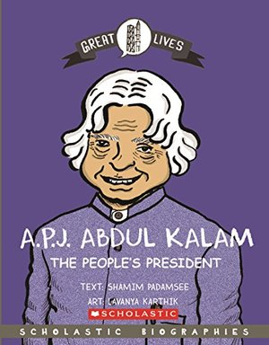 Great Lives: A.P.J. Abdul Kalam: The Peoples President
