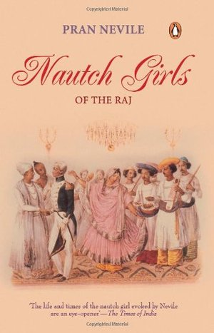Nautch Girls of the Raj