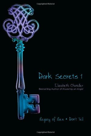 Dark Secrets 1: Legacy of Lies and Don't Tell