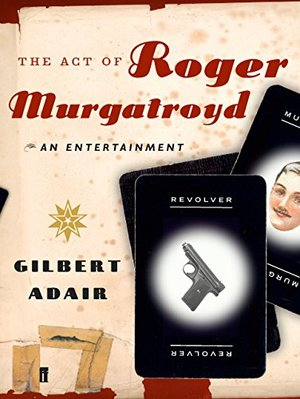 Act of Roger Murgatroyd, The