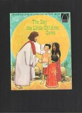Day the Little Children Came (Arch Books), The