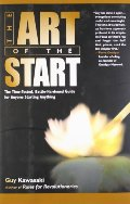 Art of the Start: The Time-Tested, Battle-Hardened Guide for Anyone Starting Anything, The