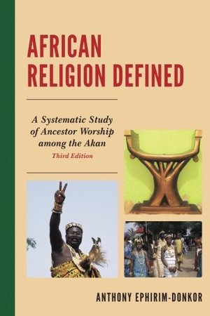 African Religion Defined 3rd Ed.