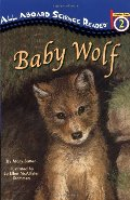 Baby Wolf (All Aboard Science Reader)