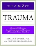 A to Z of Trauma (Library of Health and Living), The
