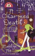 Charmed Death (Bewitching Mysteries, No. 2), A