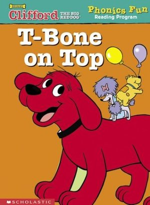 Clifford Phonics: T-Bone on top