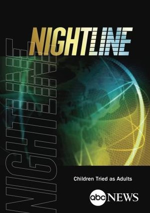 ABC News Nightline Children Tried as Adults