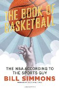 Book of Basketball: The NBA According to The Sports Guy, The