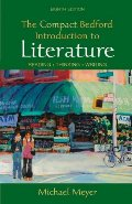 Compact Bedford Introduction to Literature: Reading, Thinking, Writing, The