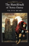 Hunchback of Notre-Dame (Wordsworth Collection) (Wordsworth Classics), The